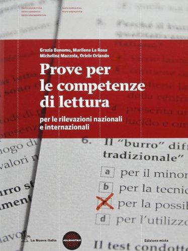 Prove per le competenze di lettura per le rilevazioni nazionali e internazionali. INVALSI