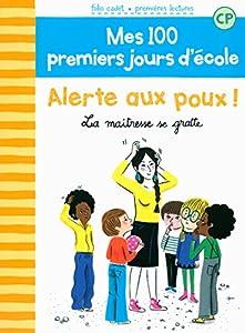 """Afficher """"Mes 100 premiers jours d'école n° 2 Alerte aux poux !"""""""