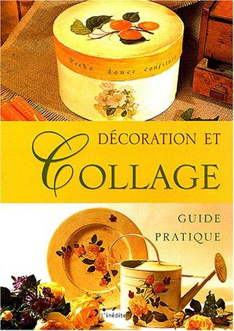 Décoration et collage : Guide pratique