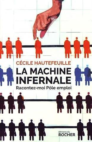 Livres Faits De Societe - La machine infernale: Racontez-moi Pôle