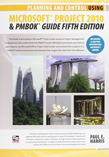 Planning and Control Using Microsoft Project 2010(r) and Pmbok(r) Guide Fifth Edition by Harris, Paul E. (2014) Paperback