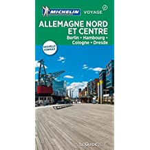 Guide Vert Allemagne Nord et Centre : Berlin, Hambourg, Cologne, Dresde Michelin