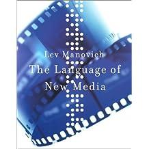 The Language of New Media (Leonardo Books)