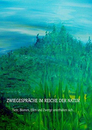 Zwiegespräche im Reiche der Natur