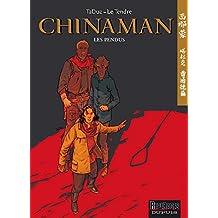 Chinaman - tome 8 - Les pendus