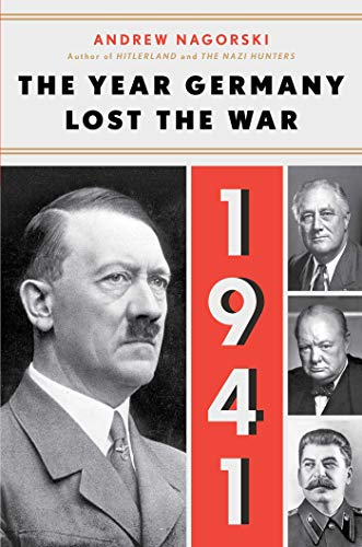 1941: The Year Germany Lost the War (English Edition)
