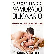 A Proposta do Namorado Bilionário (Portuguese Edition)