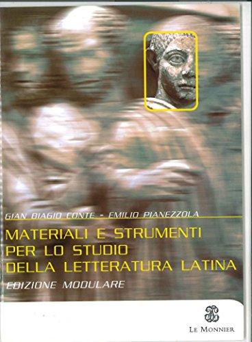 Storia e testi della letteratura latina. Con pagine critiche. Modulo A. Per il triennio del Liceo classico