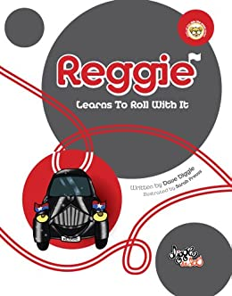 Reggie: Learns To Roll With It: Sometimes We Have Good Days, Sometimes We Have Bad Days by [Diggle, Dave]