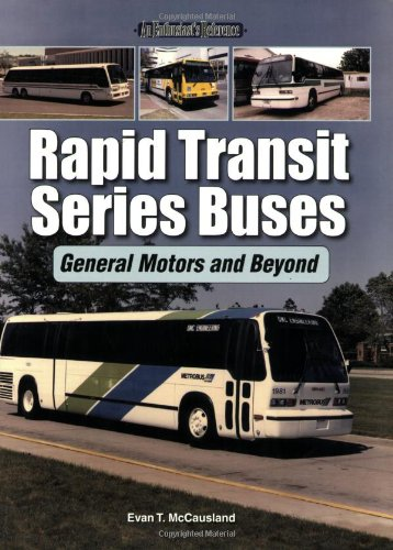 rapid-transit-series-buses-general-motors-and-beyond-enthusiasts-reference