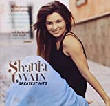 Greatest Hits by Shania Twain (2004-11-08) -