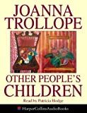 Cover of: Other People's Children | Joanna Trollope