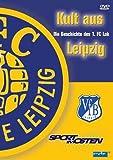 Kult aus Leipzig - Die Geschichte des 1. FC Lok - Details