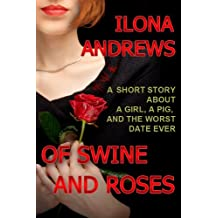 Of Swine and Roses (English Edition)