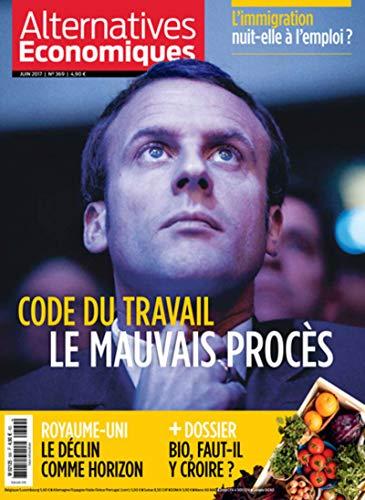 Alternatives Economiques - numéro 369 - Mensuel - Juin 2017