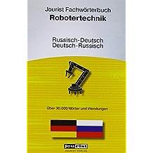 Jourist Fachwörterbuch Robotertechnik Russisch-Deutsch, Deutsch-Russisch