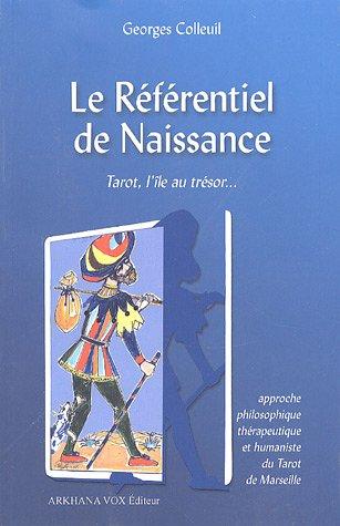 Le Référentiel de Naissance : Tarot, l'île au trésor...
