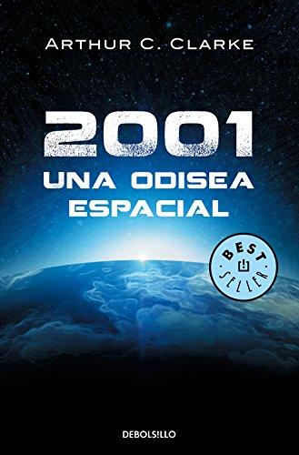 2001: Una odisea espacial (Odisea espacial 1) (BEST SELLER) por Arthur Charles Clarke