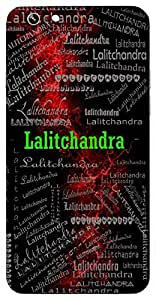 Lalitchandra (A Beautiful Moon) Name & Sign Printed All over customize & Personalized!! Protective back cover for your Smart Phone : Micromax A106 Unite 2