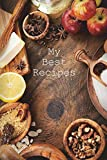 My Best Recipes (200 Page Kitchen Journals, Band 14)
