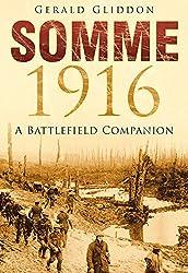 Somme 1916: A Battlefield Companion (Battlefield Companions)