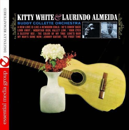 Kitty White & Laurindo Almeida With The Buddy Collette Orchestra (Digitally Remastered)
