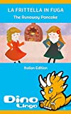 La Frittella In Fuga (English Edition)