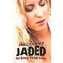 Jaded: Volume 1 (Rock Star Trilogy)