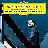 Bruckner: Symphony No. 4 / Wagner: Lohengrin Prelude (Live)