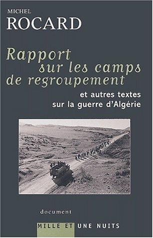 Rapports sur les camps en Algerie par Michel Rocard