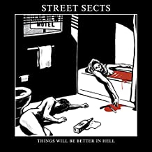 """Things Will Be Better In Hell [7"""" VINYL]"""