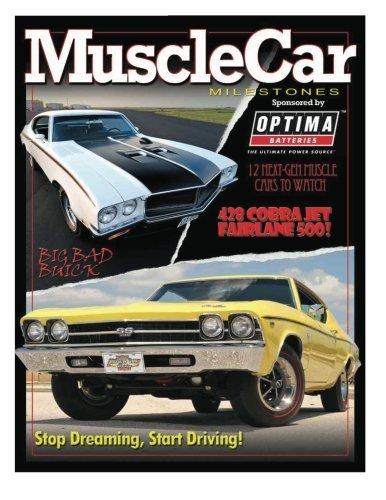 Muscle Car Milestones: AutoTraderClassics Muscle Car Milestones by Brian Medford (2013-05-06)