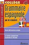 Bordas langues - Grammaire espagnole par les exercices, collège