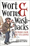 Wort, Worms & Washbacks: Memoirs from the Stillhouse