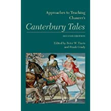 Approaches to Teaching Chaucer's Canterbury Tales (Approaches to Teaching World Literature)