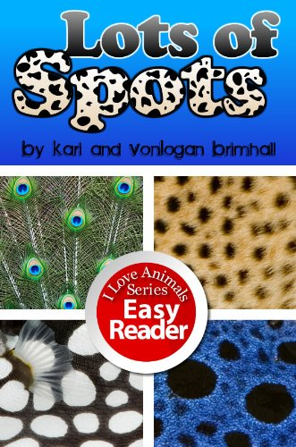 lots-of-spots-i-love-animals-book-1-english-edition