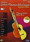 Metodo de Guitarra Flamenca Desde El Compas, Volume 2 Guitare+CD