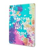 Whatever I'll Just Date My Fridge Colorful Regenbogen Paint Spill Food Addicted Durable Hartplastik Snap On Hülle Case Cover Tablethülle Für iPad Air 2
