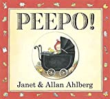 [(Peepo!)] [Author: Janet Ahlberg , Allan Ahlberg] published on (June, 2011)