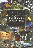 La construction du téléscope d'amateur
