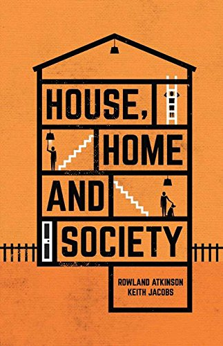 House, Home and Society