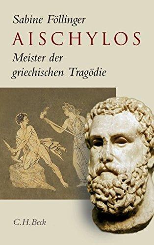 Aischylos: Meister der griechischen Tragödie
