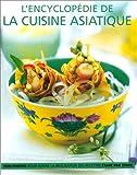 Image de L'encyclopédie de la cuisine asiatique