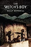 By Kelly Barnhill - The Witch's Boy (2014-10-01) [Hardcover]