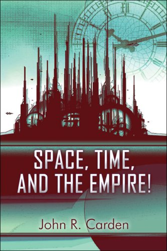 Space, Time, and the Empire! Cover Image