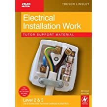 Electrical Installation Work Tutor Support Material, DVD-ROM City & Guilds 2330 Level 2 and 3 Certificate in Electrotechnical Technology Installation (Buildings & Structures) route