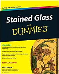 By Vicki Payne - Stained Glass For Dummies