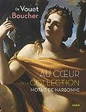 De Vouet à Boucher, au coeur de la collection Motais de Narbonne - Peintures françaises et italiennes des XVIIe et XVIIIe siècles