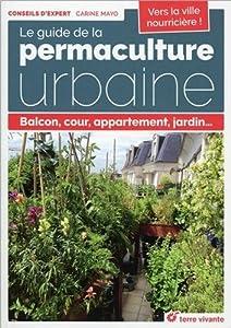"""Afficher """"Le Guide de la permaculture urbaine"""""""