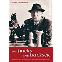 Die Tricks der Trickser: Immunität gegen Machenschaften, Manipulation und Machtspiele von Suzanne Grieger-Langer (24. März 2011) Broschiert